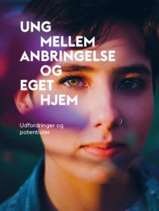 rapport, Ung mellem anbringelse og eget hjem, 2019, Bikubenfonden, SUS